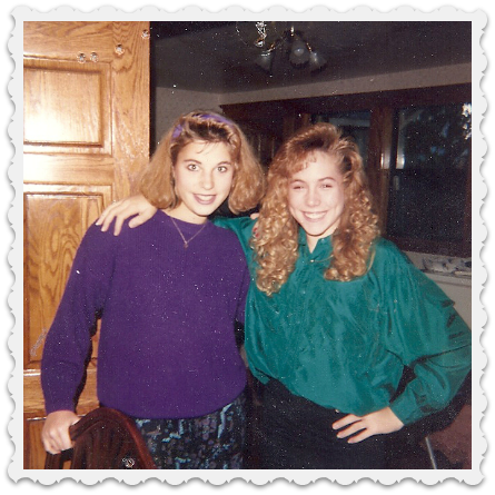 Heather and Amy in 1990s
